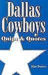 Dallas Cowboys: Quips & Quotes
