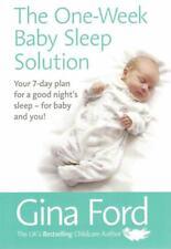 La seule semaine Bébé sommeil solution par Gina Ford New