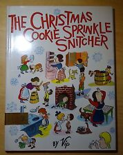 The Christmas Cookie Sprinkle Snitcher by Vip 1969 HC DJ First Printing REVIEW