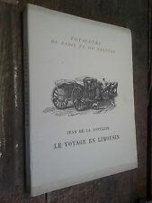 Jean de la Fontaine le voyage en Limousin / Voyageurs de jadis et de naguère