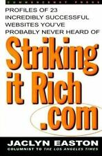 StrikingitRich.Com:  Profiles of 23 Incredibly Successful Websites You've Proba