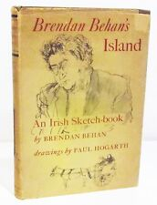 1st/1st BRENDAN BEHAN'S ISLAND - AN IRISH SKETCH-BOOK  HCDJ ILLUSTRATED