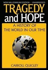 USED (VG) Tragedy and Hope: A History of the World in Our Time by Carroll Quigle