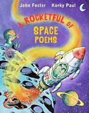 A ROCKETFUL OF SPACE POEMS - FOSTER, JOHN/ PAUL, KORKY (ILT) - NEW HARDCOVER BOO
