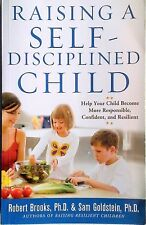 RAISING A SELF-DISCIPLINED CHILD Brooks (2009) Responsible, Confident ,Resilient