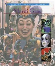 Mardi Gras: Parades, Costumes, and Parties (Finding Out about Holidays-ExLibrary