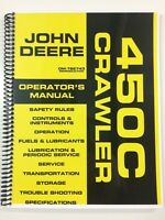 OPERATORS MANUAL FOR JOHN DEERE 450C CRAWLER DOZER OWNERS MANUAL MAINTENANCE