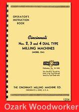 Cincinnati 2,3,4 Dial Type Horizontal-Vertical Milling Machine OM Manual 1204