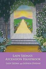 Lady Sedna's Ascension Handbook by Sedna, Lady -Paperback