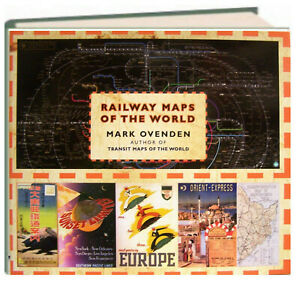 Railway Maps of the World by Mark Ovenden (Hardcover)