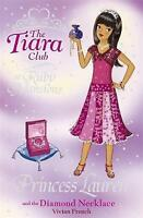 Princess Lauren and the Diamond Necklace (The Tiara Club), French, Vivian, Very