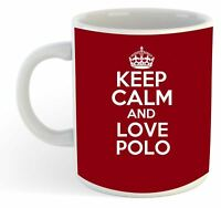Keep Calm And Love Polo  Mug - Maroon