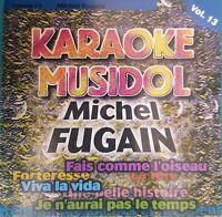 CD KARAOKE MICHEL FUGAIN Vol 13 Ref 4057