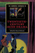 The Cambridge Companion to Twentieth-Century Irish Drama (Cambridge-ExLibrary