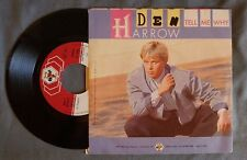 Den Harrow ‎– Tell Me Why - 45 GIRI 7''