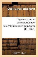 Signaux Pour les Correspondances Telegraphiques en Campagne by Warnet-C-A-L...