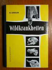 JAGD - Wildkrankheiten - Fachbuch von Gäbler (1957)