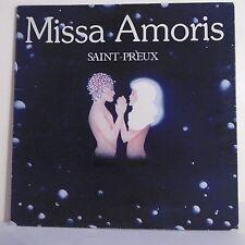 """33T Missa AMORIS Disque Vinyle LP 12"""" SAINT PREUX - HELOISE 67096 Frais Reduit"""