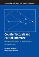 Counterfactuals and Causal Inference : Methods and Principles for Social Rese...