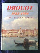 Drouot 1985-1986 L'Art et les Enchères en France - Tableaux Dessin Orfèvrerie