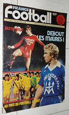 FRANCE FOOTBALL 1712 06/02 1979 SECB BASTIA FURIANI SANCHEZ OGCN JAPON NIPPON