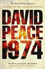 Red Riding Nineteen Seventy Four by David Peace (Paperback, 2008)