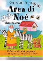 Costruisci la tua arca di Noè - Clare Beaton- Libro nuovo in offerta !