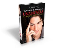 Tu Vida No Tiene Que Ser una Novela by Ricardo Chavez