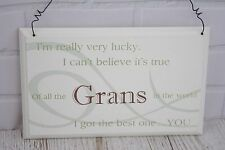 Gran Wall Plaque I'm Really Very Lucky Of All The Grans Sign Cream 18cm F1606B