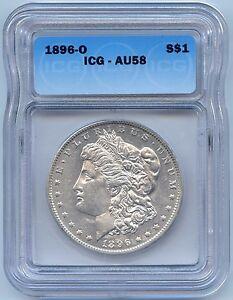 1896-O $1 Morgan Silver Dollar. ICG Graded AU 58. Lot#2165