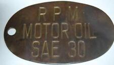 Rare Antique BRASS RPM Motor Oil SAE 30 Brass Bottle Barrel Tag Sign Chevron