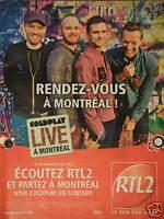 PUBLICITÉ 2012 ÉCOUTEZ RTL2 ET PARTEZ A MONTRÉAL VOIR COLDPLAY EN CONCERT