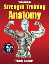 Strength Training Anatomy, 3rd Edition New Paperback Book Frederic Delavier
