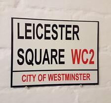 LONDON STREET SIGN - LEICESTER SQUARE - METAL ALUMINIUM SIGN