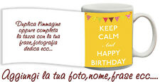 Mug keep calm and Happy Birthday Custom with Name, Photos etc Gift