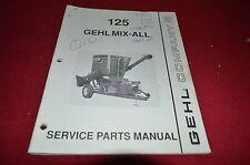 Gehl 125 Mix All Grinder Mixer Dealer's Parts Book Manual BVPA