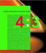Libro specializzato 50 anni italiano e tedesco design Alessi, De Lucchi, Sottsass