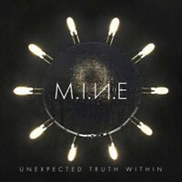 M. I. N.E Unexpected Truth Within Neue CD Digi