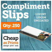 250 Compliment Slips | Personalised Thank You Slips Printed on 120gsm Paper