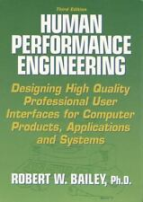 Human Performance Engineering:Designing High Quality Professional User BAILEY