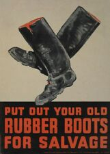PUT OUT YOUR OLD RUBBER BOOTS FOR SALVAGE Vintage WW2 Propaganda Poster