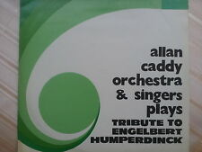 Allan Caddy Orchestra & Singers Plays - Tribute to Engelbert Humperdinck