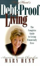 Debt-Proof Living: The Complete Guide to Living Financially Free - Acceptable -