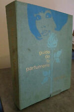 Guide de la Parfumerie - 1977-1978 - Parfums- Parfumeurs