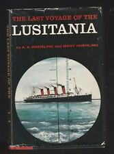 The Last Voyage of the Lusitania A A Hoehling & Mary Hoehling (1956, HC) Signed