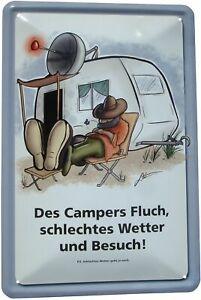 Blechschild 20x30 Des Campers Fluch schlechtes Wetter Besuch Camping Zelt Zelten