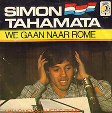 "SIMON TAHAMATA – We Gaan Naar Rome (1979 VINYL SINGLE 7"" HOLLAND)"