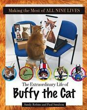 Making the Most of All Nine Lives: The Extraordinary Life of Buffy the Cat, Smul
