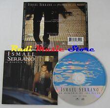 CD ISMAEL SERRANO La memoria de los peces 1998 POLYDOR 559 3542 NO lp mc (CS22)