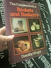 Vtg 1977 Complete Book Of Baskets And Basketry Dorothy Wright Hc Instruction